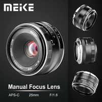 Meike 25mm F1.8 objectif manuel grand Angle APS-C pour Fuji x-mount/pour Sony E mount/pour Panasonic Olympus Camera A7 A7II A7RII