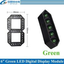 """4 יח\חבילה 6 """"ירוק צבע חיצוני 7 שבעה מגזר LED דיגיטלי מספר מודול עבור גז מחיר LED תצוגת מודול"""