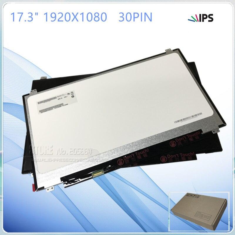 17.3 IPS 1920X1080 B173HAN01.0/B173HAN01.1 LTN173HL01 LP173WF4-SPF1/SPF2/SPF5 N173HCE-E31 NV173FHM-N4117.3 IPS 1920X1080 B173HAN01.0/B173HAN01.1 LTN173HL01 LP173WF4-SPF1/SPF2/SPF5 N173HCE-E31 NV173FHM-N41