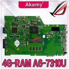 Akemy X751YI материнская плата для ноутбука ASUS X751Y X751YI K751Y материнская плата 2 Гб видеокарта 4 Гб ram A6-7310 cpu