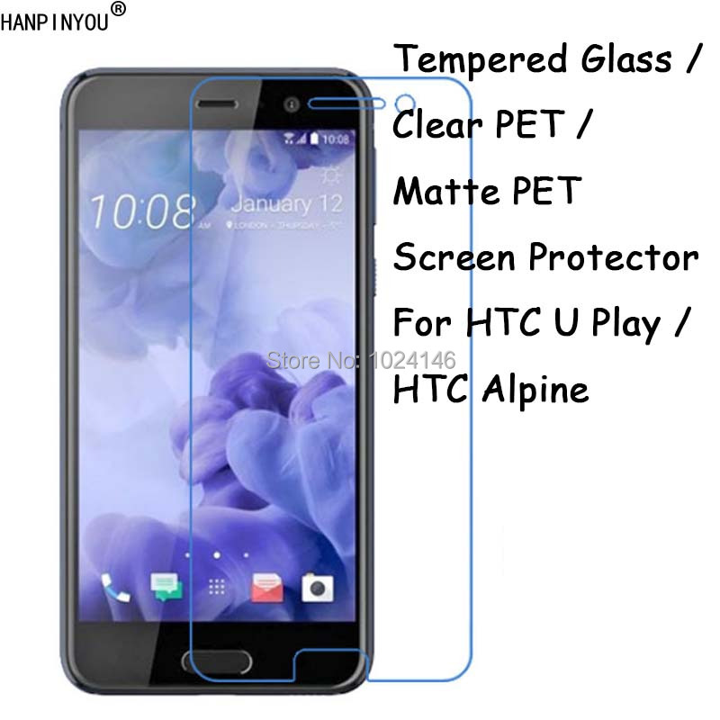 Tempered Glass  Clear PET  Matte PET -- Screen Protector Protective Film For HTC U Play  HTC Alpine 5.2
