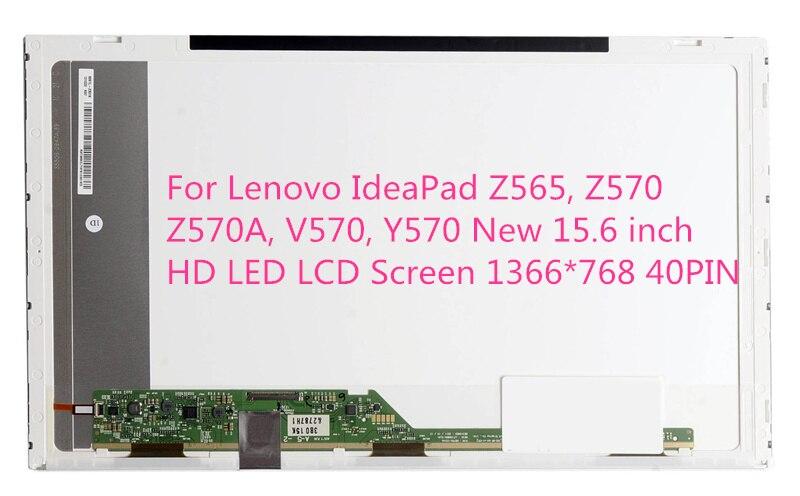 For Lenovo IdeaPad Z565, Z570, Z570A, V570, Y570 New 15.6 inch HD LED LCD Screen 1366*768 40PIN
