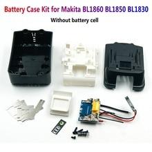 لا خلايا BL1850 البطارية حقيبة أدوات مع PCB لوحة دوائر كهربائية ومؤشر led اكسسوارات ل ماكيتا 18 فولت بطارية BL1830 BL1840 1860
