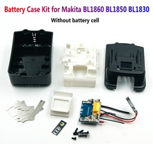 NO cells BL1850 battery case kit with PCB circuit board and LED indicator accessories for Makita 18V battery BL1830 BL1840 1860