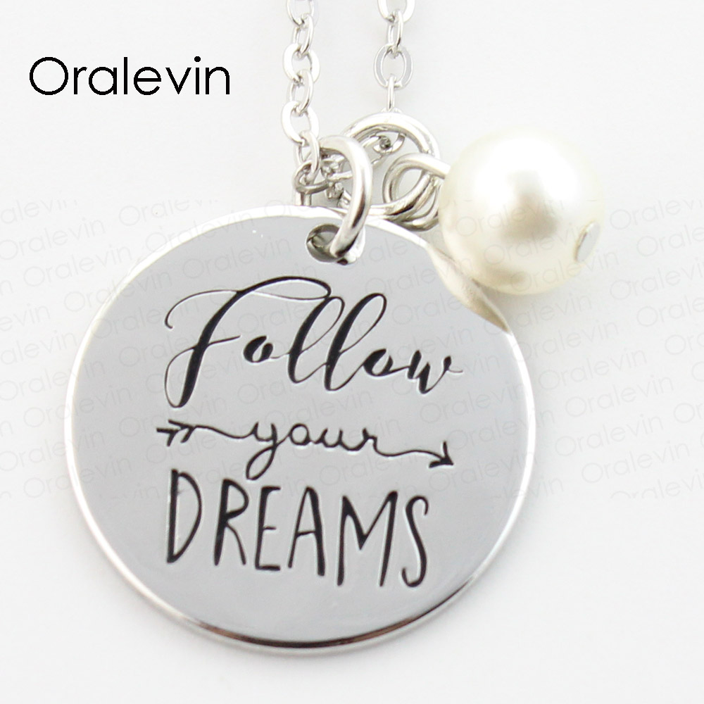 Follow your dreams Inspired Inspirational Engraved Pendant Cs