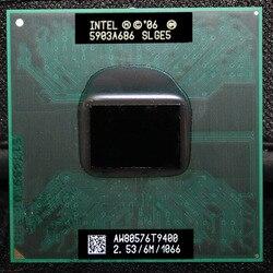 Laptop CPU Core 2 Duo T9400 CPU 6M Cache/2.5 GHz/1066/Dual-Core Socket 478 PGA Laptop Prosesor ForGM45 PM45