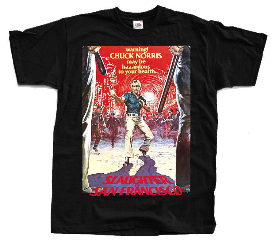Slaughter In Sanfrancisco Chuck Norris Poster T Shirt All Sizes S To 4Xl image