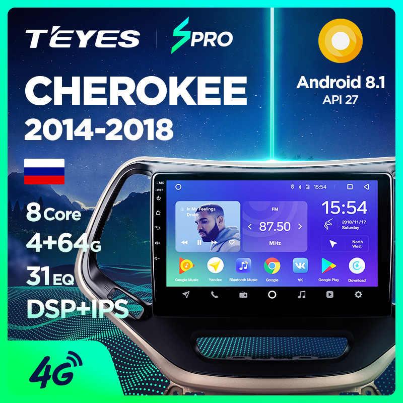 TEYES SPRO para Jeep Cherokee 5 KL 2014, 2015, 2016, 2017, 2018 auto Radio Multimedia reproductor de Video GPS de navegación Android 8,1 No 2din