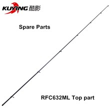 KUYING Fishing rod tip Spare top part for RFC632ML RFC632M for Rainforest