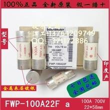 цена на [SA]US bussmann fuse FWP-100A22F FWP-100 AFa 700V 22 times; 58mm fuses--10PCS/LOT