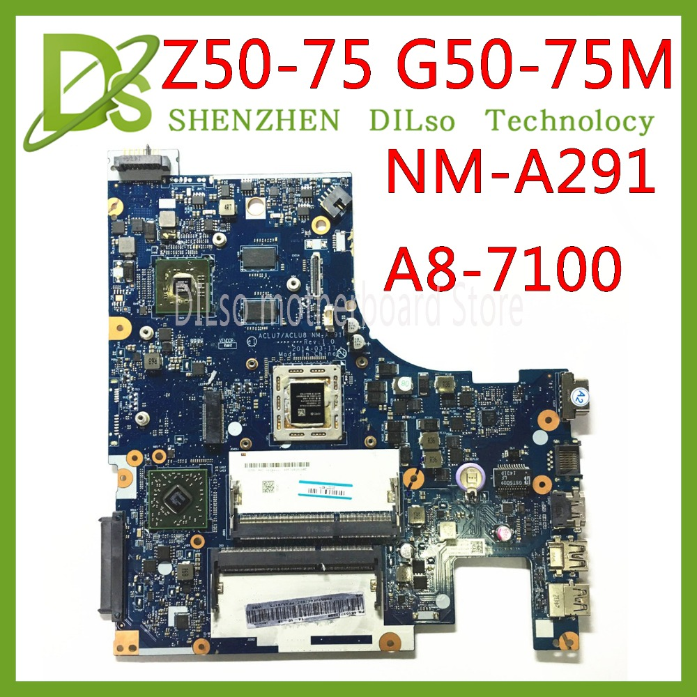 KEFU Z50-75 mainboard For Lenovo Z50-75 G50-75M G50-75 motherboard ACLU7/ACLU8 NM-A291 Rev1.0  with A8-7100 CPU Test 100%  KEFU Z50-75 mainboard For Lenovo Z50-75 G50-75M G50-75 motherboard ACLU7/ACLU8 NM-A291 Rev1.0  with A8-7100 CPU Test 100%