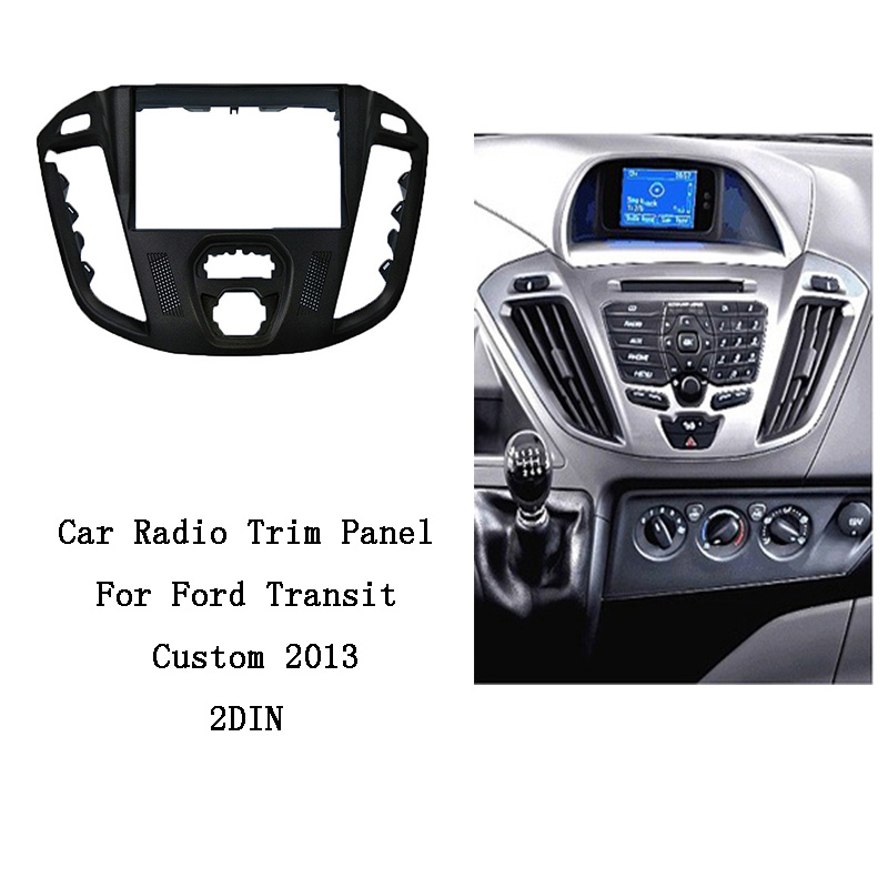 ITYAGUY Voiture Couvre Dash Cadre Radio Fascia pour Ford Transit Coutume 2013 2DIN Stéréo Panneau kit CD Garniture Installation