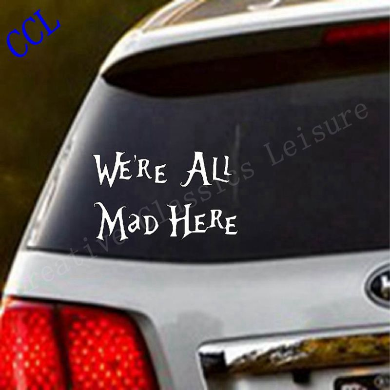 Alice In Wonderland Wall Decal Quote Cheshire Sayings We're All Mad Here vinyl decal For macbooks, laptops, car windows etc mad about organics all natural dog