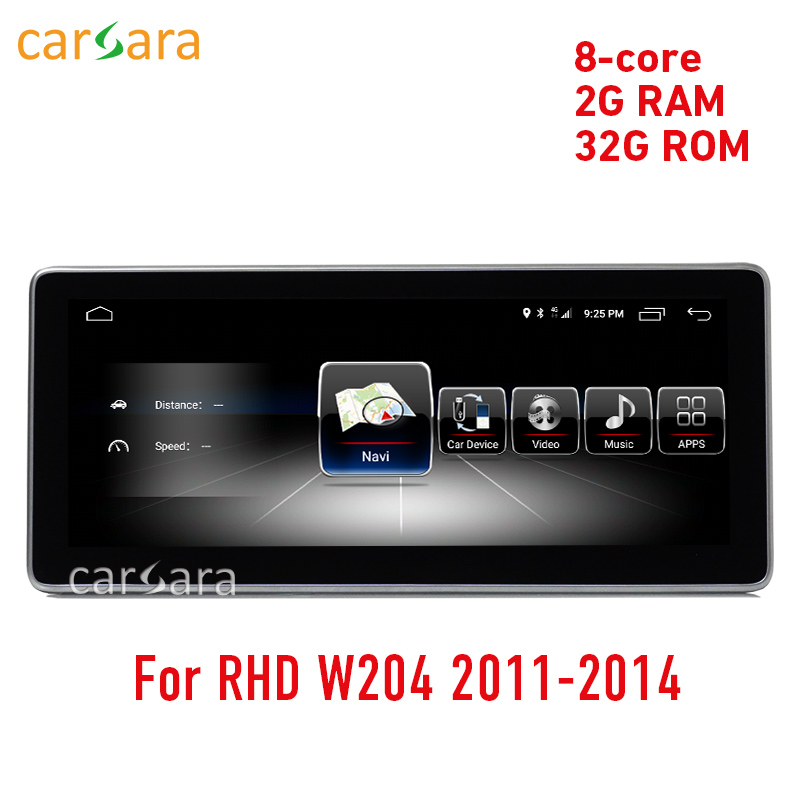 Right hand drive W204 facelift Android radio 2G RAM 32G ROM 10 25 display GPS Navigation