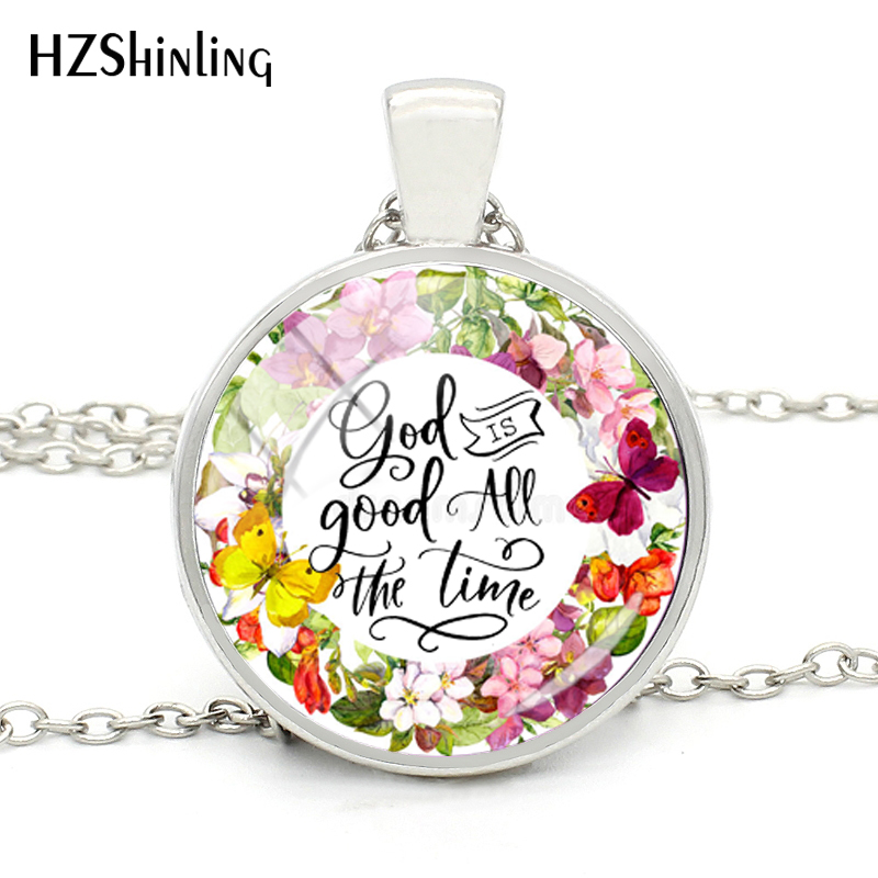 US $0 45 35% OFF|2018 New Fashion Bible Verse Necklace God Is Good All The  Time Glass Round Necklaces For Women Christian Harajuku Jewelry Gifts-in
