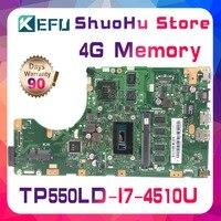 KEFU For ASUS vivobook TP550L TP550LA TP550LN TP550LD CPU I7 Memory 4G laptop motherboard tested 100% work original mainboard