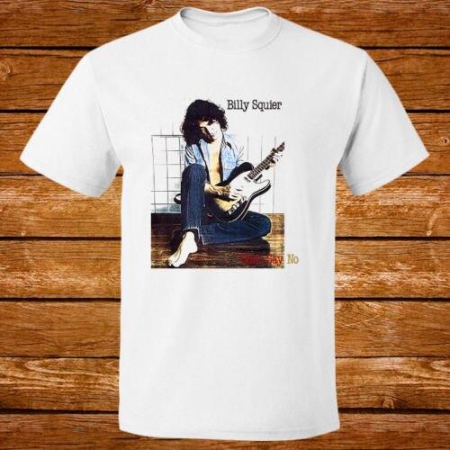 Возьмите Билли Squier не сказать не рок музыки Легенда новый белая футболка