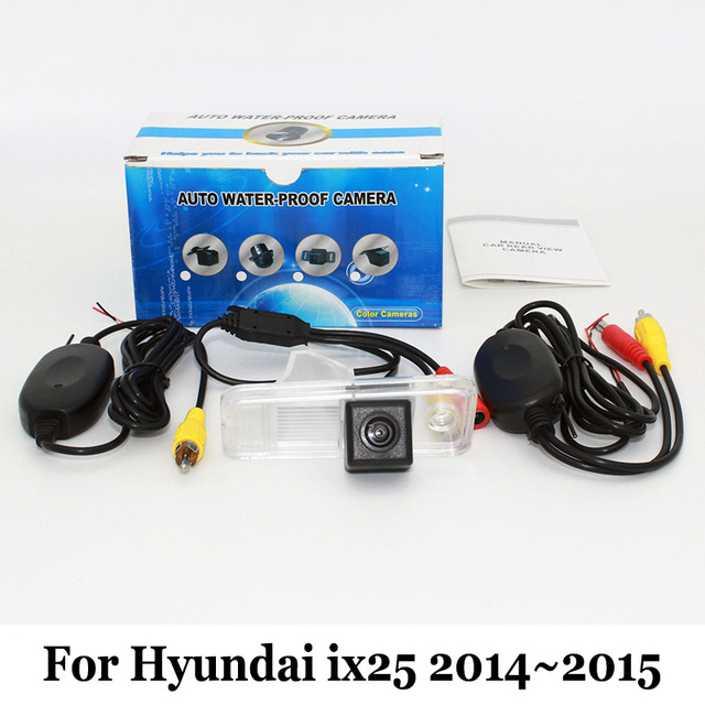 For Hyundai ix25 2014~2015 / RCA Wired Or Wireless / HD Wide Lens Angle Rear View Camera / Water Proof / CCD Night Vision Camera