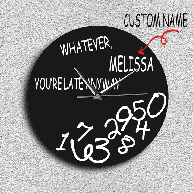 1Piece Custom Name Personalised Whatever Youu0027re Late Anyway Wall Clock  Funny Modern Whatever Clock
