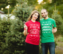 2d78b40000d2c Hillbilly Matching Couple Christmas Shirt Set Why is the Carpet All Wet Todd  I Don't Know Margo American Apparel Unisex Tees