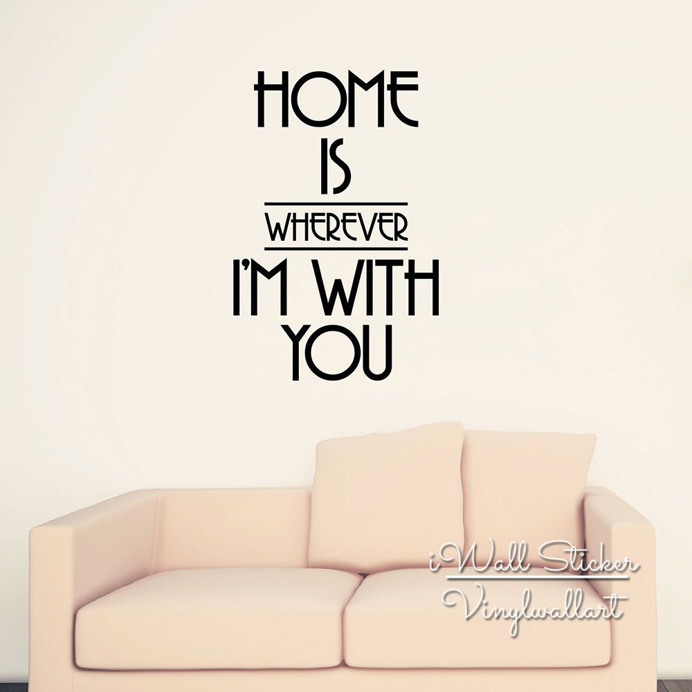 popular vinyl wall art quotes family buy cheap vinyl wall art home is where i am with you quote wall sticker family quote wall decal easy wall