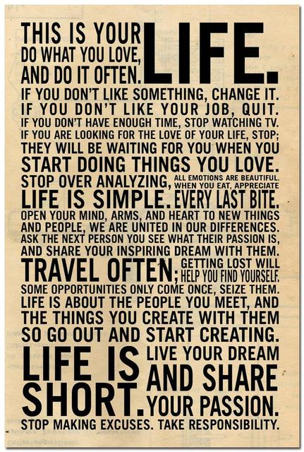 NICOLESHENTING This Is Your Life Motivational Quote Art Silk Poster Cool This Is Your Life Quote Poster