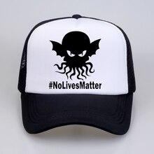 No Lives Matter Hat High Quality Baseball Cap For Men Women Hip Hop mesh Snapback Defeated In Battle Cap no matter no fact