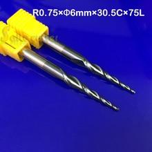2 pz R0.75 * 30.5 * D6 * 75L * 2F carburo solido 6mm Palla Naso Affusolato Frese punte del router di cnc router coniche legno fresa in metallo