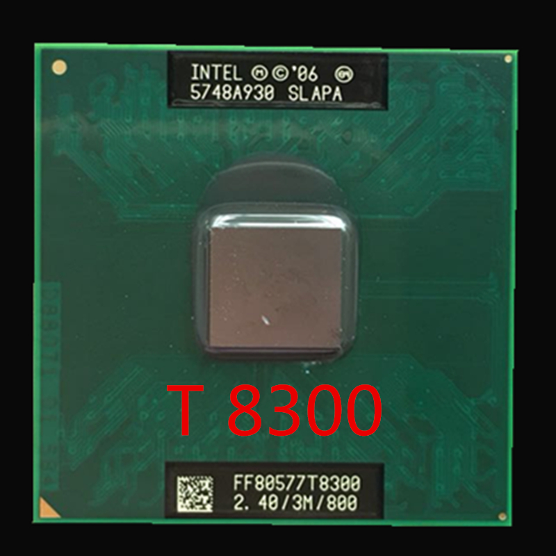 Intel Core T8300 CPU 3M Cache,2.4GHz, 800MHz FSB , Dual-Core Laptop Processor For 965