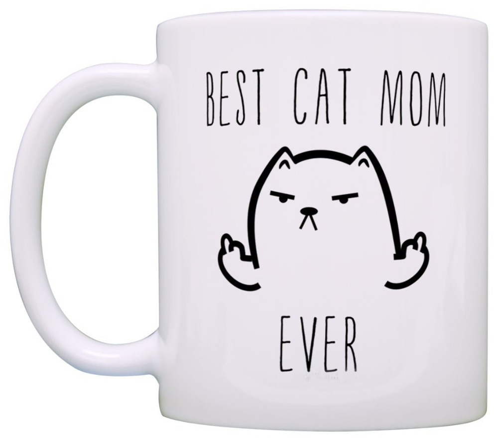 Funny Cat Gifts Best Cat Mom Ever Rude Cat Lovers Cat Memes Gift Coffee Mug Tea Cup White image