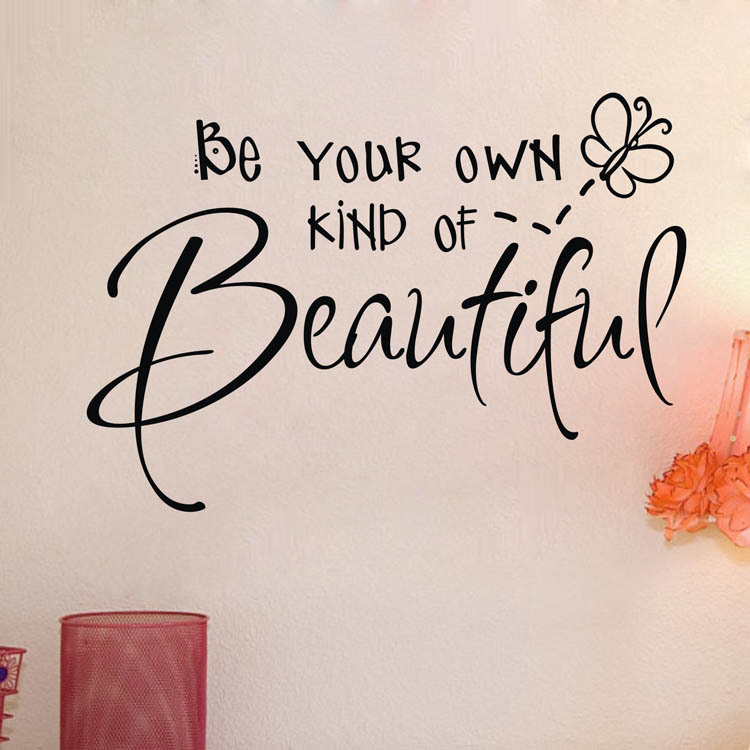 Be your own kind of beautiful cut vinyl wall quote Sticker girls bedroom decor decals free shipping q0310