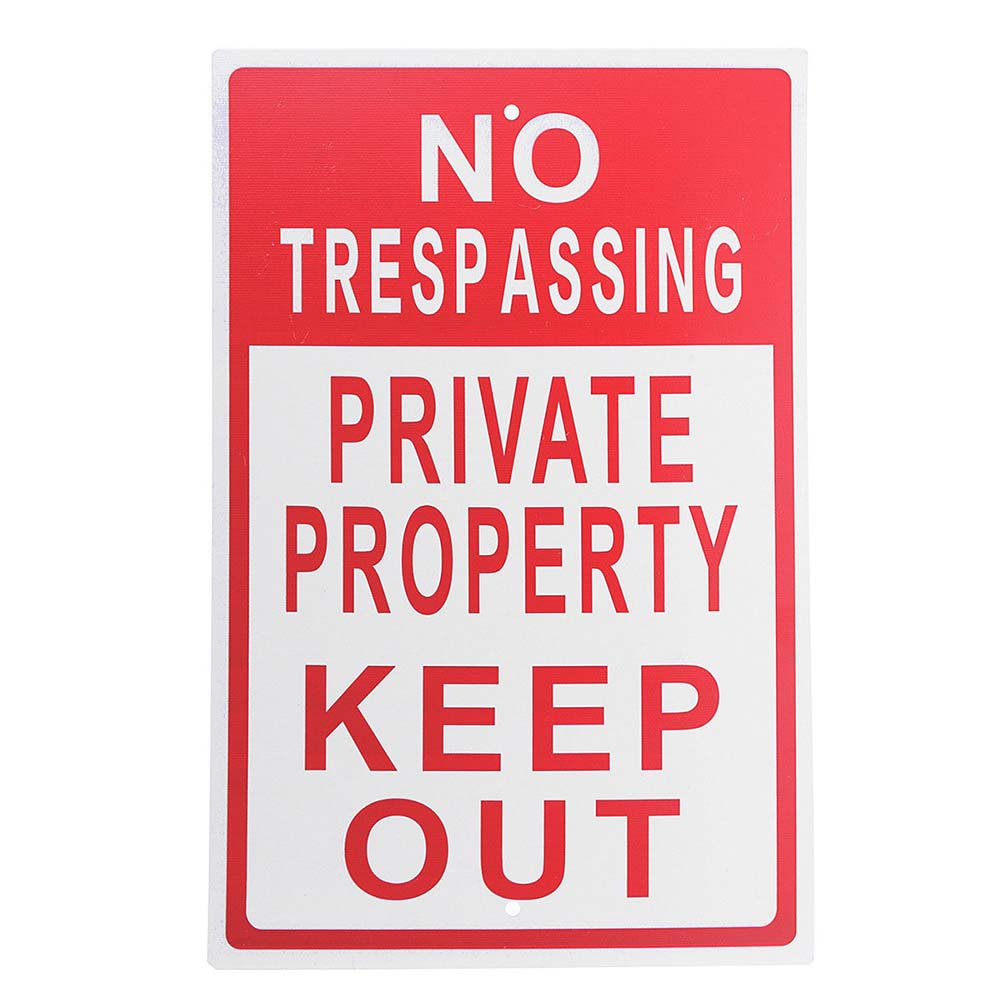 8x12 Inch Metal No Trespassing Sign Private Property Keep Out Do Not Enter Aluminum Signs for Outdoor--TB signs