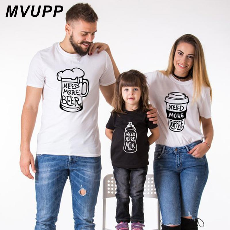 NEED MORE Beer Coffee Milk Mother Daughter Clothes For Father Son Matching Outfits Mommy And Me Family T Shirt Look Mum Baby Mom