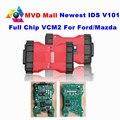 Profissional Para Ford VCM 2 Chip Full VCM Scanner de Diagnóstico Do Carro OBD2 II Para A Ford/Mazda 1996-2016 VCM2 IDS V101 DHL Navio Livre