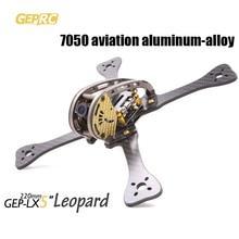 Weyland GEPRC Leopard GEP-LX4 195mm/LX5 220mm/LX6 255mm FPV Quadcopter 7075 luftfahrt aluminium & 3 karat carbonrahmen DIY FPV RC