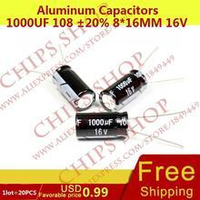1 лот = 20 шт. Алюминий Конденсаторы 1000 мкФ 108 20% 8*16 мм 16 В 1000000nf 1000000000pf diameter8mm