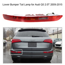 12V Car Styling Taillight Car for Audi Q5 Rear Left+ Right Tail Light Lower Bumper Tail Lamp for Audi Q5 2.0T 2009-2015