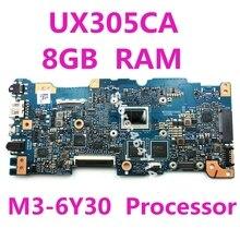 UX305CA Motherboard M3-6Y30 Processor 8GB RAM For ASUS Zenbook UX305 UX305C UX30