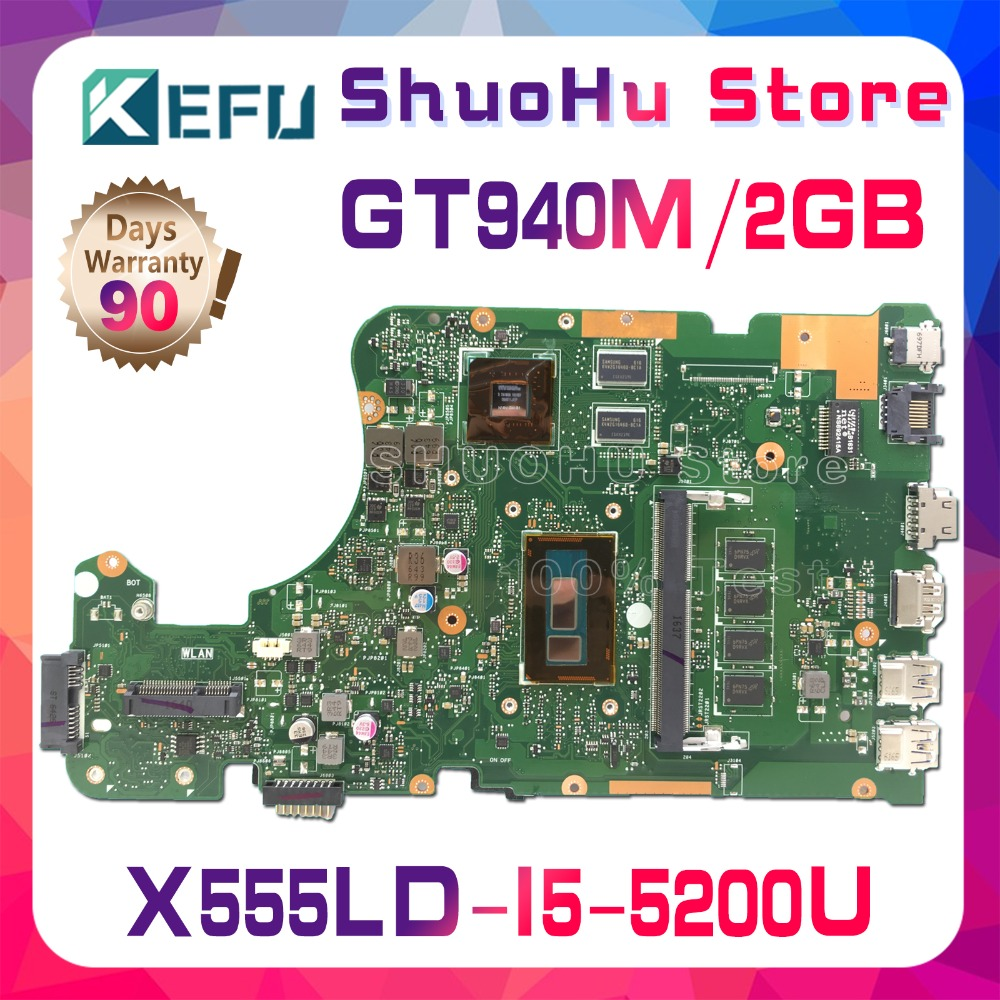 KEFU For ASUS W519L X555L A555L X555LD X555LP R556L R557L FL5900L X555LJ X555LN motherboard tested 100% work original mainboard kefu x555ld for asus x555ld r557l laptop motherboard rev2 0 1 1 3 1 3 3 i5 cpu motherboard tested motherboard