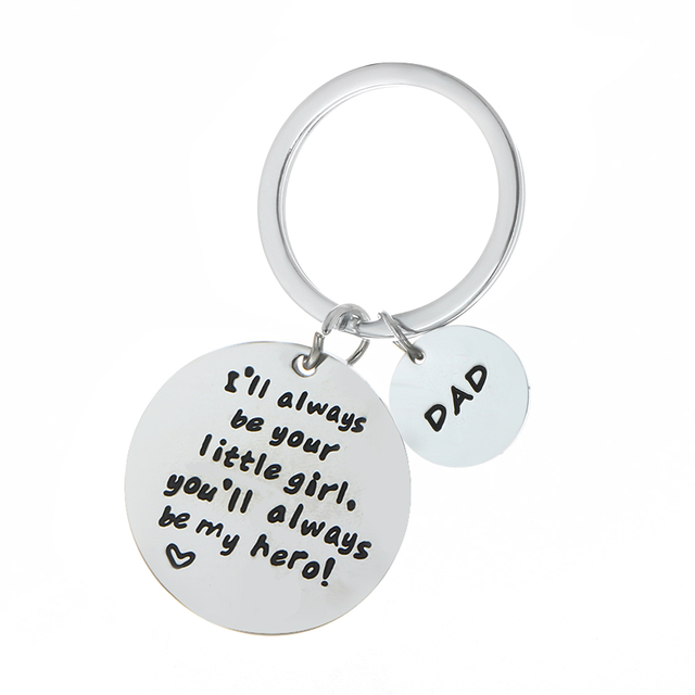 Dad I'll Always Be Your Little Girl,You'll Always Be My Hero Keychain Daddy Fami