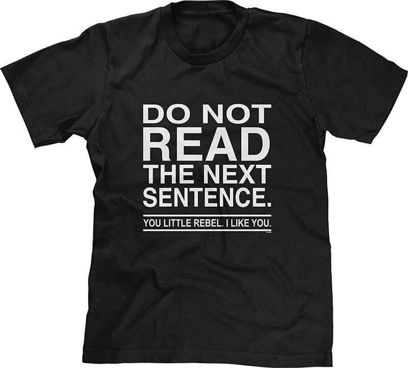 Shop Shirts O-Neck Short Sleeve Fashion Mens Mens T-Shirt Do Not Read The Next Sentence You Rebel T Shirts