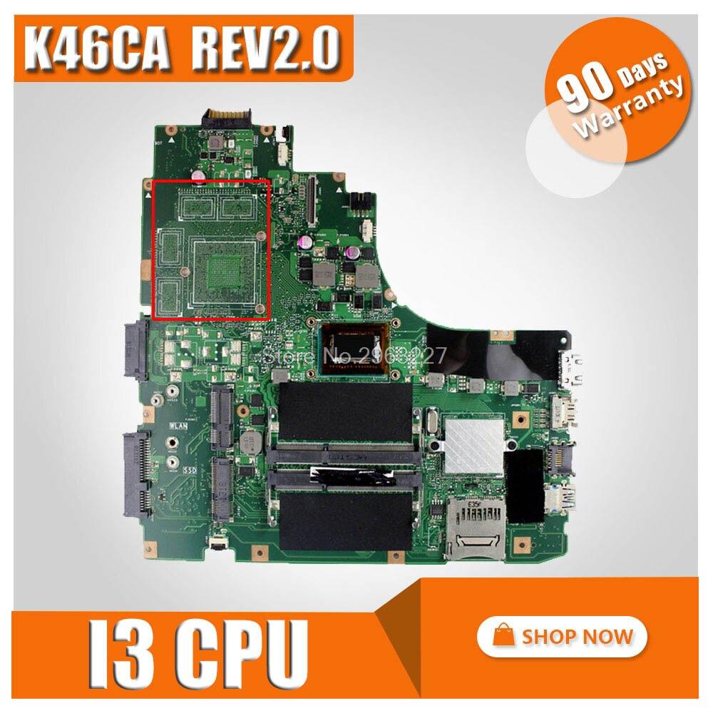 K46CA motherboard REV2 0 i3 CPU For ASUS K46C K46CM K46CB S46C A46C Laptop motherboard K46CA