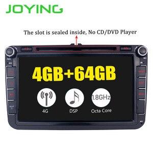 Image 2 - Radość Android 8.1 radio samochodowe 2 din autoradio wsparcie 4G Octa Core 4GB + 64GB dla Volkswagen/Seat/Skoda DSP free camera