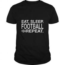 Designer Tee Shirts Eat. Sleep. Footballer Repeat. O-Neck Men Short Sleeve Funny T Shirt