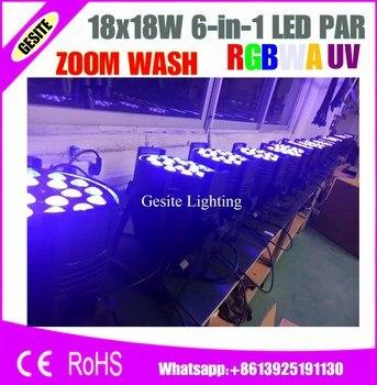 4 pcs/lot 18x18 W RGBWA UV 6in1 par cahaya par can cahaya Zoom 10-60 derajat untuk pesta pernikahan