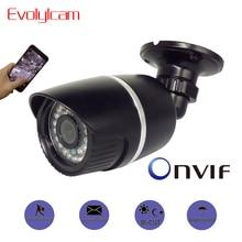 Evolylcam HD 720P 1MP/ 960P 1.3MP/ 1080P 2MP IP Camera Onvif P2P Network Alarm CCTV Camera Security Outdoor Surveillance Bullet