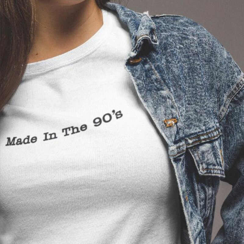 Made In The 90's Women's T Shirt Hipster Streetwear Harajuku Slogan Womens Clothiing Summer Cotton Black White Print T-shirt