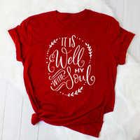 È bene con la mia anima T-Shirt Christian Casual Elegante Religiosa Tee Cotone di Estate di Abbigliamento Vintage Bible Verse Camisetas Magliette e camicette