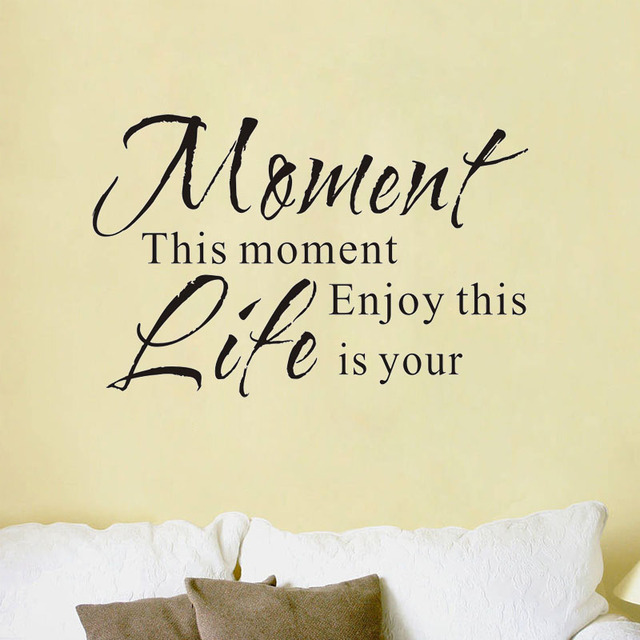 Enjoy This Moment Is Your Life Wall Stickers Retro Phrases Home ...