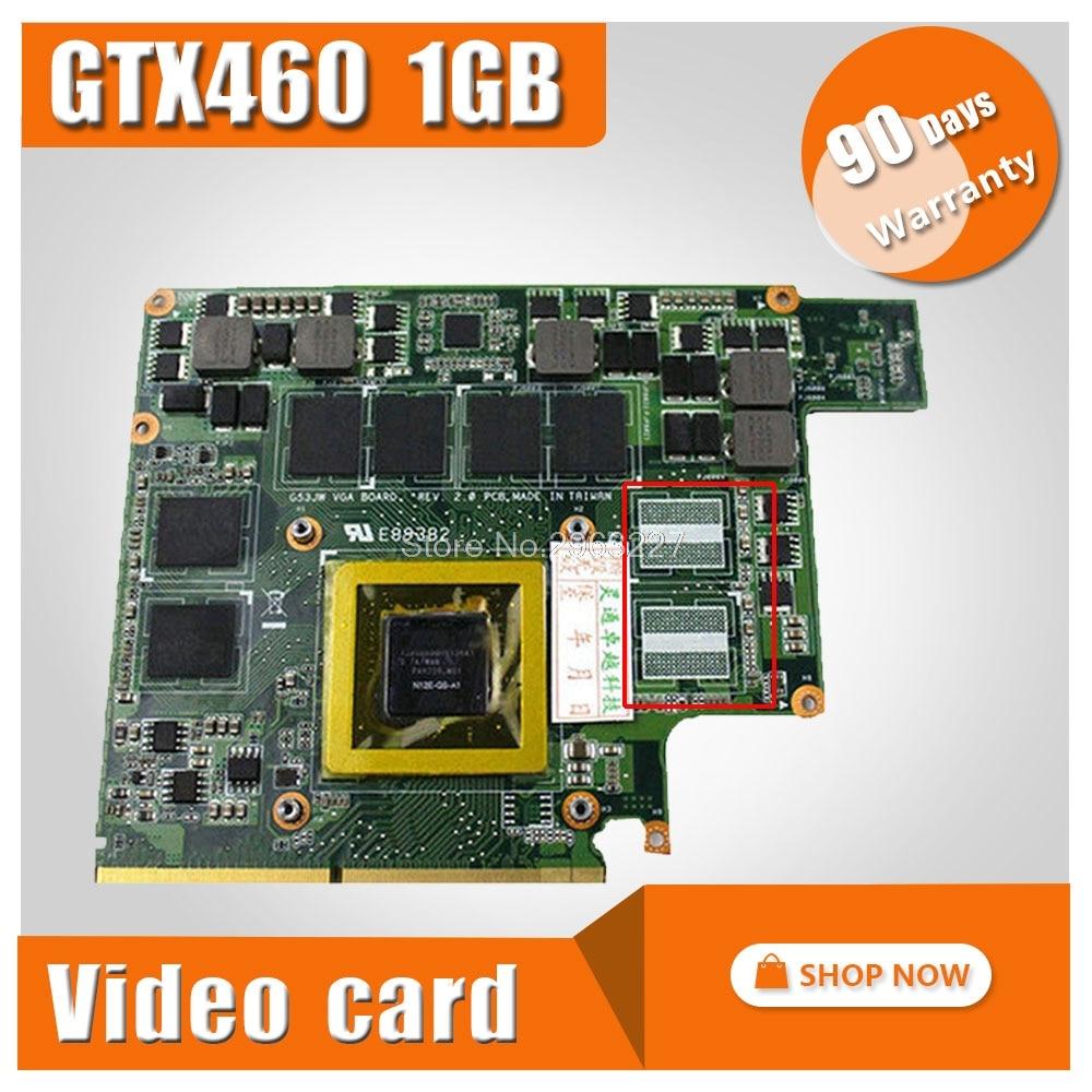 G73JW G53JW G73SW G53SW G53SX VX7 VX7S For ASUS Graphic card GTX460M GTX 460 N11E-GS-A1 1GB DDR5 MXMIII VGA Video Card graphic card for asus g73sw vga board gtx 460m n12e gs a1 3gb ddr5 mxmiii laptop g73sw g73jw g53sw g53sx g53jw video card
